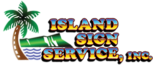 Island Sign Service | Full-Color Printing l Banners l Signs l LED Signs of Most Kinds